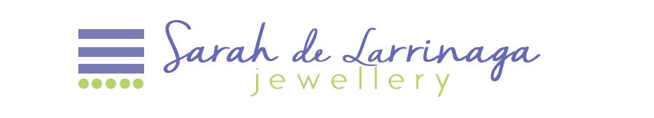 Sarah de Larrinaga Jewellery